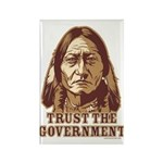 Trust the Government Rectangle Magnet