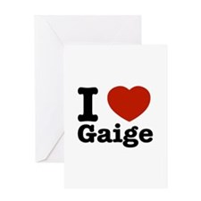 I love Gaige Greeting Card