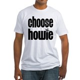 Choose Howie! Shirt