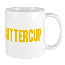 Suck it Up, Buttercup Mug
