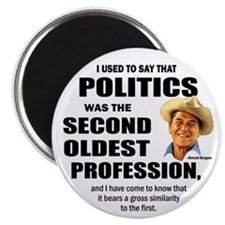 "Politics - The second oldest profession 2.25"" Magn"
