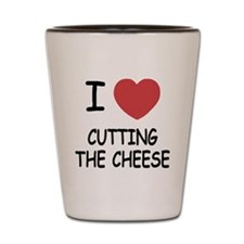 I heart cutting the cheese Shot Glass
