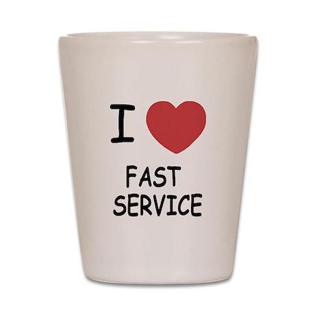 I heart fast service Shot Glass