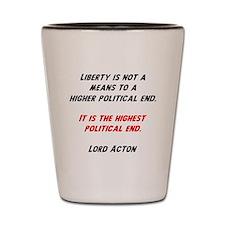 liberty is highest Shot Glass