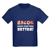 Bacon Makes Everything Better T