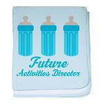 Future Activities Director Gift baby blanket