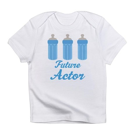 Future Actor Gift Infant T-Shirt