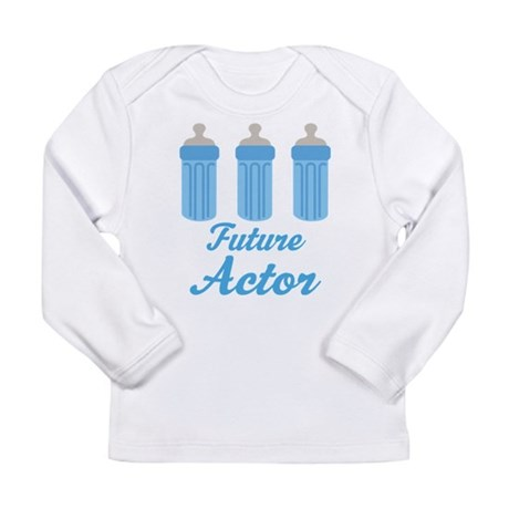 Future Actor Gift Long Sleeve Infant T-Shirt