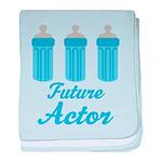 Future Actor Gift baby blanket