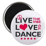 Live Love Dance Magnet