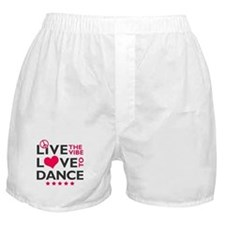 Live Love Dance Boxer Shorts
