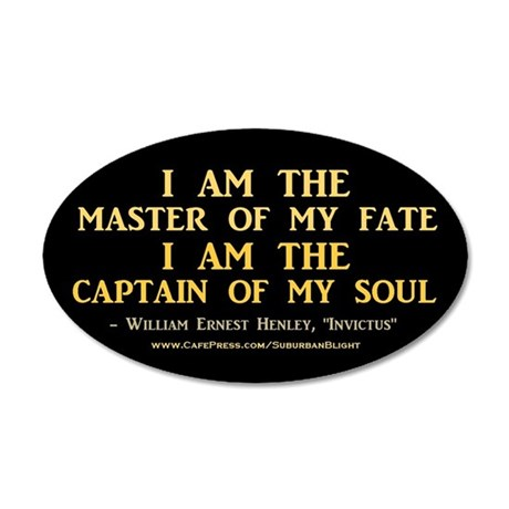 """""""Master Of My Fate"""" 35x21 Oval Wall Decal"""