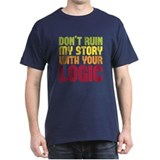 Castle - Don't Ruin Story T-Shirt
