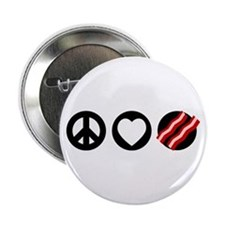 "Peace Love Bacon 2.25"" Button"