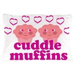 Cuddle Muffins Pillow Case