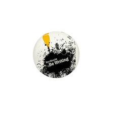 You should be writing (pen) Mini Button (100 pack)