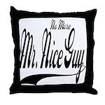 No More Nice Guy Throw Pillow