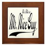 No More Nice Guy Framed Tile