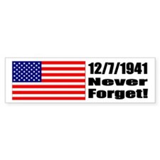 Bumper Sticker - 12/7/1941: Never Forget