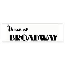 Queen of Broadway Bumper Bumper Sticker