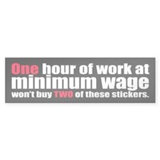 ONE HOUR Bumper Bumper Sticker