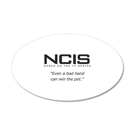 NCIS Quote 35x21 Oval Wall Decal