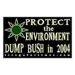 Protect the Environment: Dump Bush