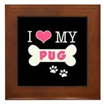 I Love My Pug Framed Tile