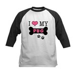 I Love My Pug Kids Baseball Jersey