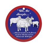 """We the Sheeple..."" Ornament (Round)"