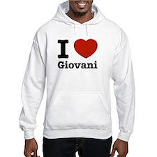 I love Giovani Hoodie