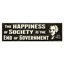 Adams Quote - End of Government Bumper Sticker