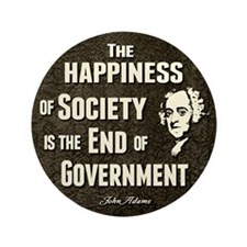 "Adams Quote - End of Government 3.5"" Button (100 p"