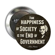 "Adams Quote - End of Government 2.25"" Button (100"
