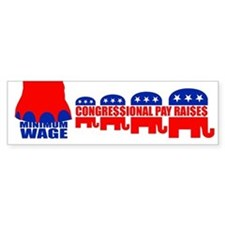 CONGRESSIONAL PAY RAISES Bumper Bumper Sticker