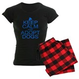 Keep Calm and Adopt Dogs Pajamas