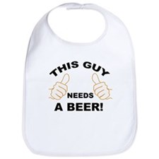 Funny This guy needs a beer Bib