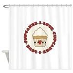 I Love Cupcakes Shower Curtain