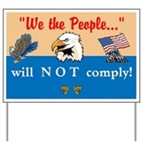 will NOT comply Yard Sign