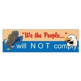 will NOT comply Bumper Sticker