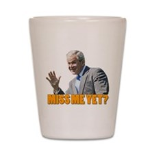 George Bush Miss Me Yet Shot Glass