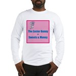 The Easter Bunny Long Sleeve T-Shirt