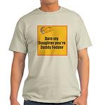 Date my Daughter Light T-Shirt