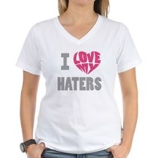 I Love My Haters Shirt