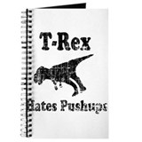 Vintage T-Rex hates Pushups Journal