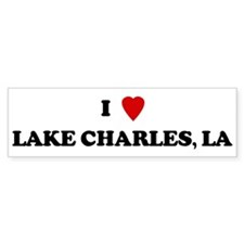 I Love Lake Charles Bumper Bumper Sticker