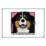 I Love My Bernese Banner