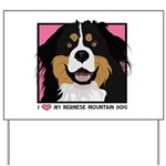 I Love My Bernese Yard Sign
