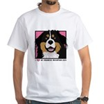 I Love My Bernese White T-Shirt
