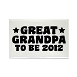 Great Grandpa To Be 2012 Rectangle Magnet